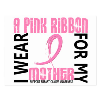 I Wear Pink For My Mother 46 Breast Cancer Postcard
