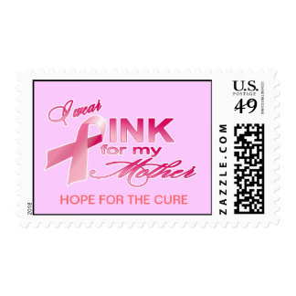 I wear PINK for my mother, Breast cancer awareness Stamps