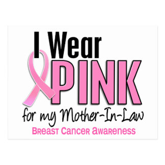 I Wear Pink For My Mother-In-Law 10 Breast Cancer Postcard