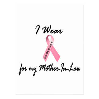I Wear Pink For My Mother-In-Law 1 Breast Cancer Postcard