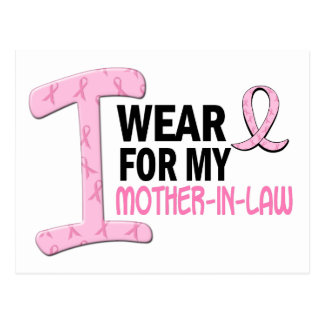 I Wear Pink For My Mother-In-Law 21 BREAST CANCER Postcard