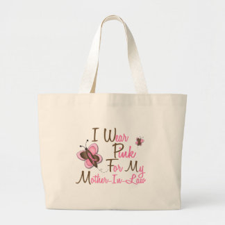 I Wear Pink For My Mother-In-Law 22 BREAST CANCER Large Tote Bag