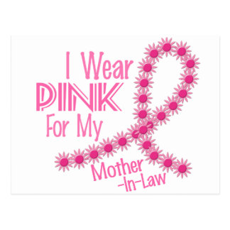 I Wear Pink For My Mother-In-Law 26 BREAST CANCER Postcard