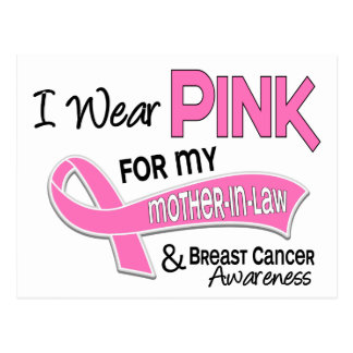I Wear Pink For My Mother-In-Law 42 Breast Cancer Postcard