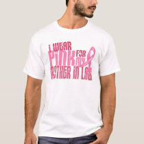 I Wear Pink For My Mother-In-Law 6.4 Breast Cancer T-Shirt