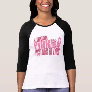 I Wear Pink For My Mother-In-Law 6.4 Breast Cancer Tee Shirt