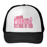 I Wear Pink For My Mother-In-Law 6.4 Breast Cancer Trucker Hat