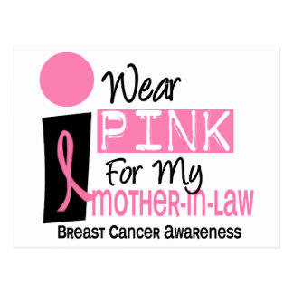 I Wear Pink For My Mother-In-Law 9 Breast Cancer Postcard