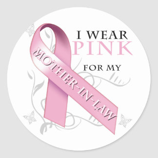 I Wear Pink for my Mother-In-Law Classic Round Sticker