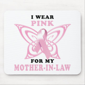 I Wear Pink for my Mother-In-Law Mouse Pad