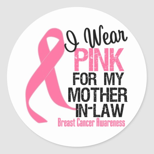 I Wear Pink For My Mother-in-Law Round Sticker