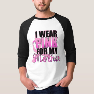 I Wear Pink for My Mother Men's T-shirt