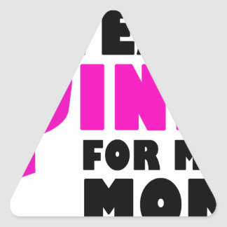 i wear pink for my mother triangle sticker