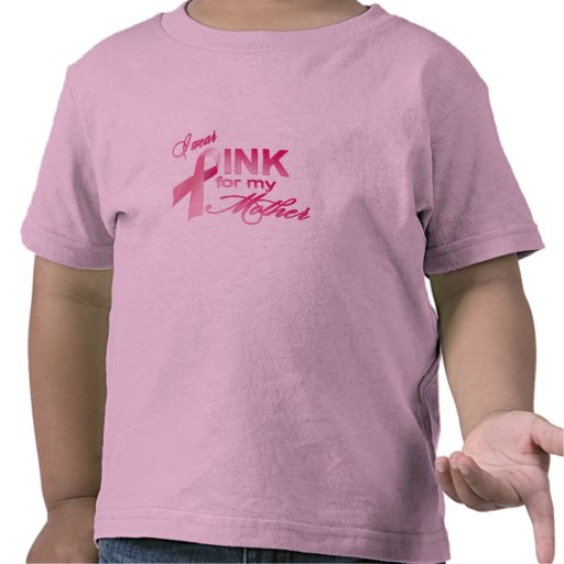 I wear pink for my mother tee shirt