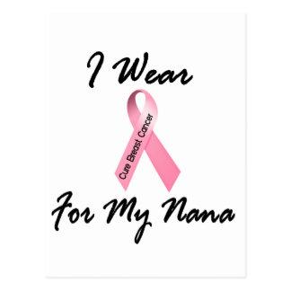 I Wear Pink For My Nana 1 Breast Cancer Postcard