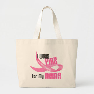 I Wear Pink For My Nana 33 Large Tote Bag