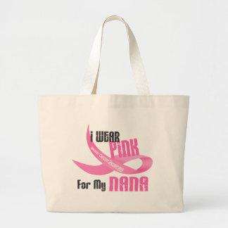 I Wear Pink For My Nana 33 Large Tote Bag