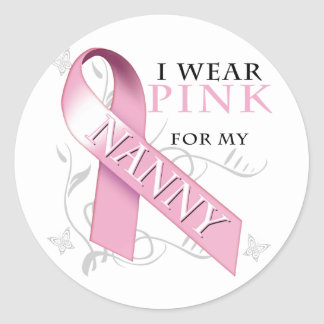 I Wear Pink for my Nanny Classic Round Sticker