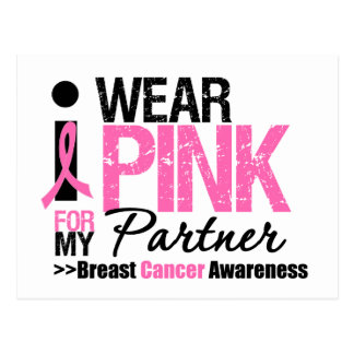 I Wear Pink For My Partner Post Cards