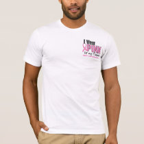 I Wear Pink For My Patients 10 Breast Cancer T-Shirt