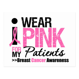 I Wear Pink For My Patients Postcard
