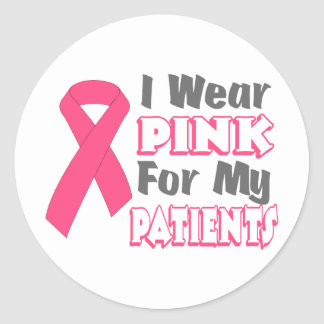 I Wear Pink For My Patients (Version B) Round Stickers