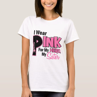 I Wear Pink For My Sister 19 BREAST CANCER T-Shirt