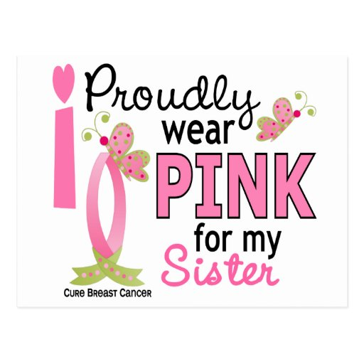 I Wear Pink For My Sister 27 Breast Cancer Postcard