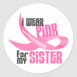 I Wear Pink For My Sister 33 Round Sticker
