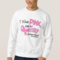 I Wear Pink For My Sister 42 Breast Cancer Sweatshirt