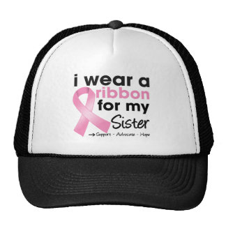 I Wear Pink For My Sister Breast Cancer Hats