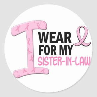 I Wear Pink For My Sister-In-Law 21 BREAST CANCER Round Stickers