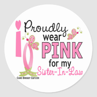 I Wear Pink For My Sister-In-Law 27 Breast Cancer Round Sticker