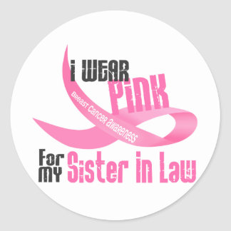 I Wear Pink For My Sister-In-Law 33 Round Sticker
