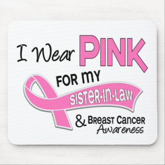 I Wear Pink For My Sister-In-Law 42 Breast Cancer Mouse Pad