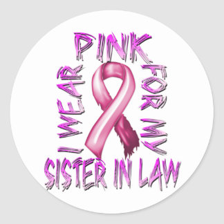 I Wear Pink for my Sister in Law.png Classic Round Sticker