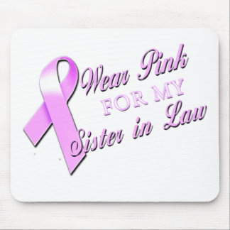 I Wear Pink for my Sister in Law.png Mouse Pad