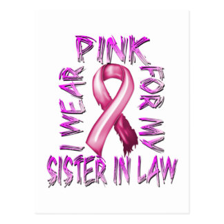 I Wear Pink for my Sister in Law.png Postcard