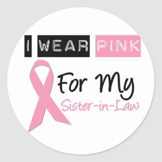 I Wear Pink For My Sister-in-Law Sticker