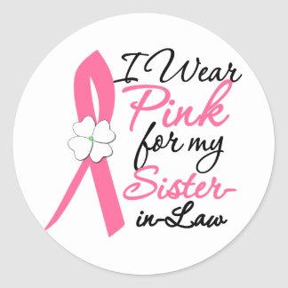 I Wear Pink For My Sister-in-Law Stickers