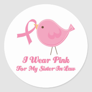 I Wear Pink For My Sister in Law Round Sticker