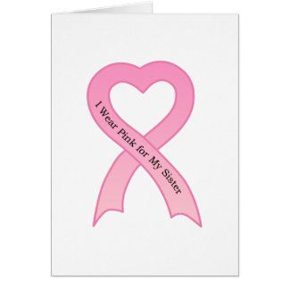 I Wear Pink for My Sister Pink Ribbon Greeting Car Greeting Cards