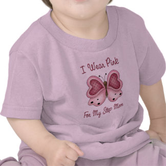 I Wear Pink For My STEP MOM T-shirts