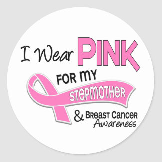 I Wear Pink For My Stepmother 42 Breast Cancer Stickers