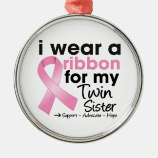 I Wear Pink For My Twin Sister Breast Cancer Round Metal Christmas Ornament