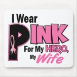 I Wear Pink For My Wife 19 BREAST CANCER Mouse Pad