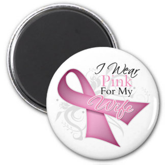 I Wear Pink For My Wife Breast Cancer Awareness Fridge Magnets
