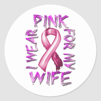 I Wear Pink for my Wife.png Classic Round Sticker