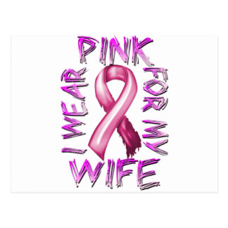 I Wear Pink for my Wife.png Postcard
