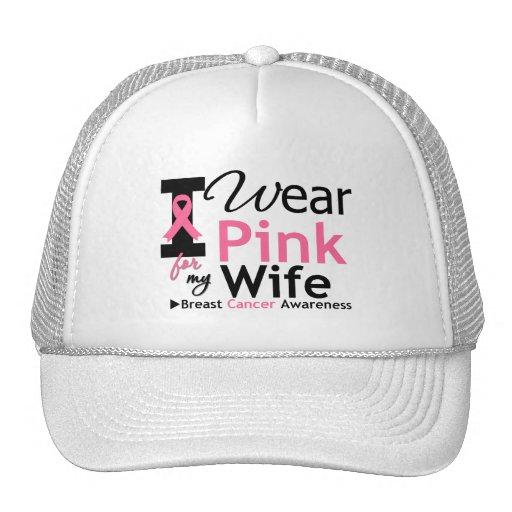 I Wear Pink For My Wife Trucker Hat